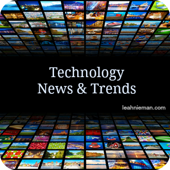 Technology News and Trends| leahnieman.com
